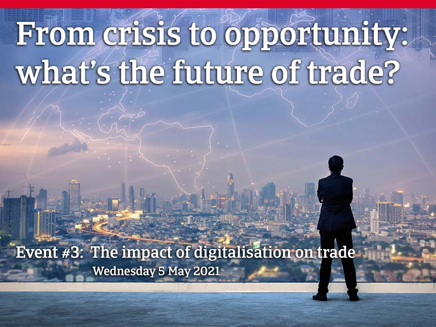 from crisis to opportunity - the impact of digitalisation on trade